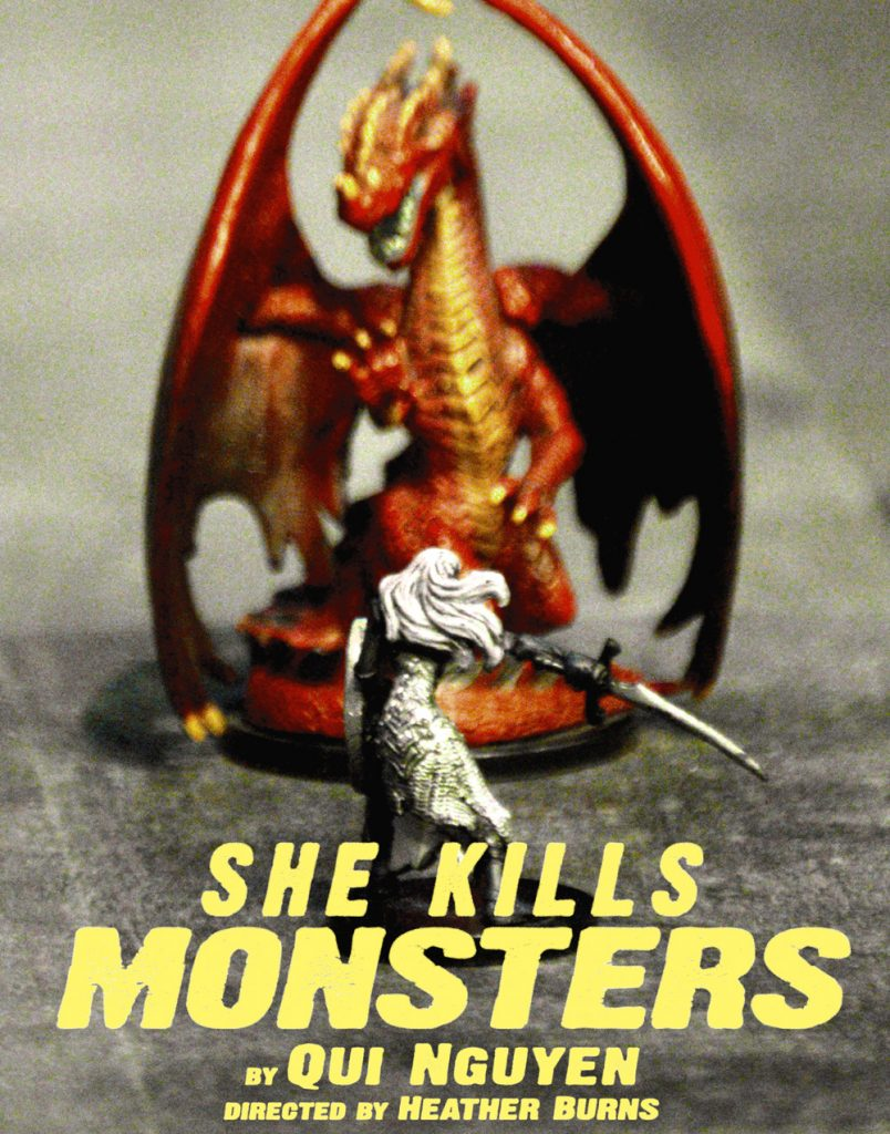 "Poster image for CTC's play ""She Kills Monsters"" that shows a miniature figure of a warrior woman confronting a miniature (though much larger) figure of a dragon."