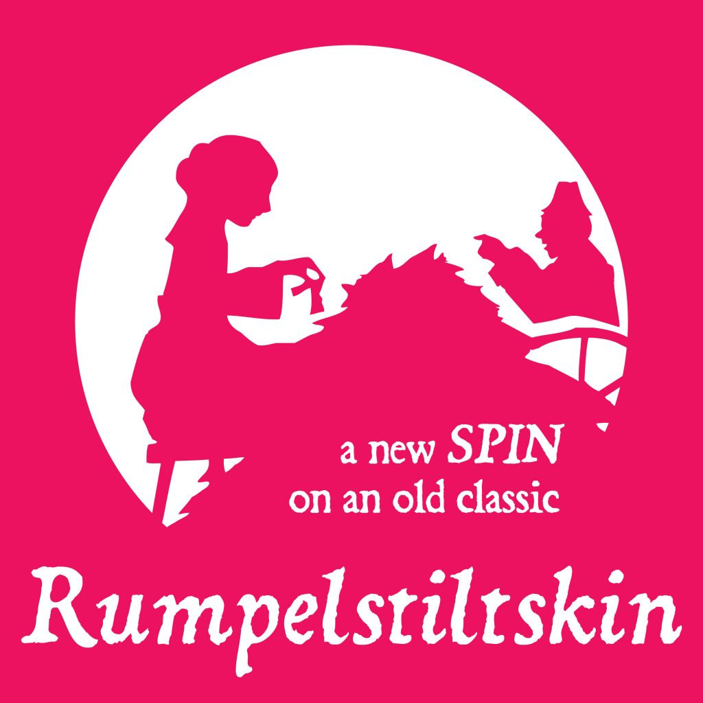 "RUmpelstiltskin poster image of a girl spinning straw next to a gnomish little man and the tagline ""A new SPIN on an old classic"""