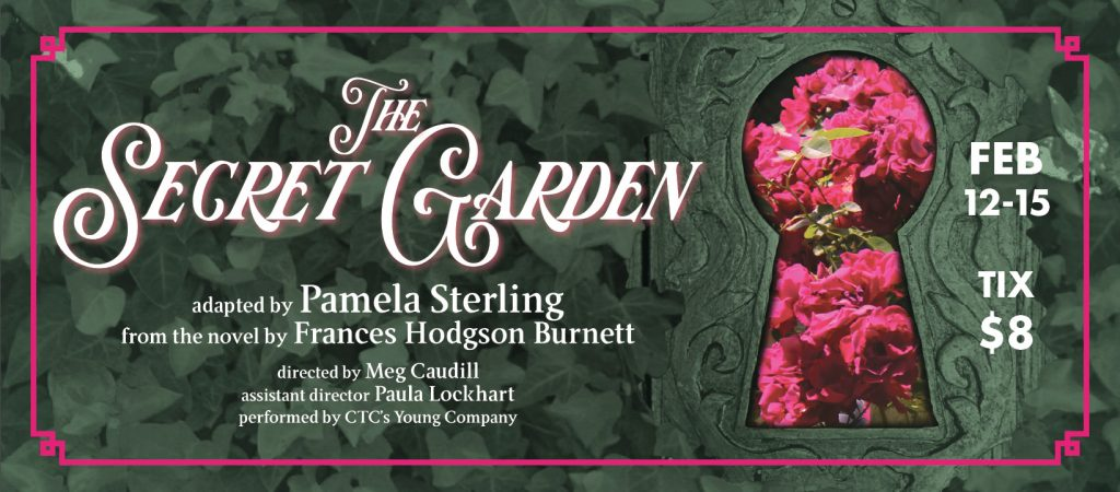Banner image for The Secret Garden, an upcoming play at Commonwealth Theatre Center running February 12-15, 2020
