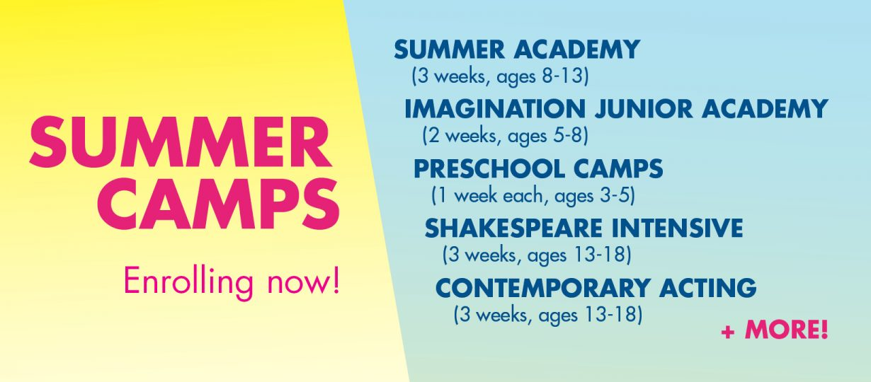 Summer Programs are now open for enrollment. There are programs available for ages 3-18, beginners to pre-professionals. Join us!
