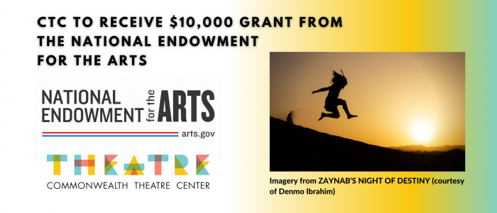CTC to Receive $10,000 Grant from the National Endowment for the Arts (4)